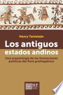 Los antiguos estados andinos