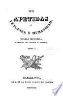 Los Apetidas; o, Venganza y humanidad. Novela historica, acomodada del alema al espanol