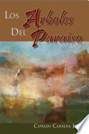 Los Árboles del Paraíso
