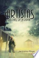 Los artistas del país de la lluvia