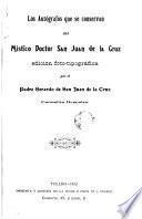 Los autógrafos que se conservan del mistico doctor San Juan de la Cruz