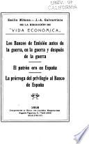Los bancos de emisión antes de la guerra, en la guerra y después de la guerra