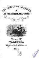 Los bandos de Castilla ó el caballero del Cisne