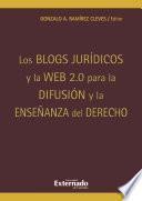 Los blogs jurídicos y la web 2.0. para la difusión y la enseñanza del derecho