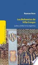 Los bohemios de Villa Crespo