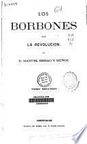 Los Borbones ante la revolución