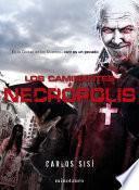 Los caminantes Necrópolis no2