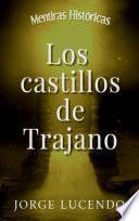 Los castillos de Trajano