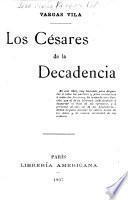 Los Césares de la decadencia
