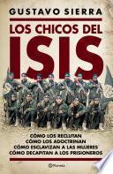 Los chicos del Isis