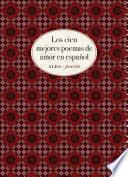 Los cien mejores poemas de amor en español