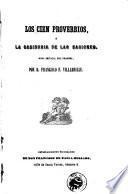 Los cien Proverbios, ó la sabiduría de las naciones. Obra imitada del Frances