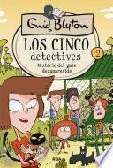 Los cinco detectives #2. Misterio del gato desaparecido