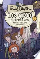 Los cinco detectives #7. Misterio del gato comediante