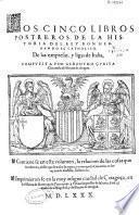 Los cinco libros postreros de la historia del rey Don Hernando el Catholico, de las empresas y ligas de Italia