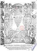 Los cinco libros primeros \-postreros! de la primera parte de los Anales de la corona de Aragon. Compuestos por Geronymo Çurita chronista del reyno