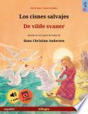 Los cisnes salvajes – De vilde svaner (español – danés)