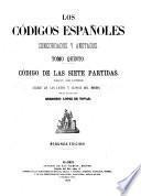 Los códigos españoles concordados y anotados ...: Indice de las leyes y glosas del mismo, por el licenciado Gregorio Lopez de Tovar
