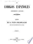 Los codigos españoles concordados y anotados: Leyes de la nueva recopilación que no han sido comprendidas en la Novisima