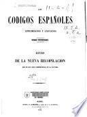 Los códigos españoles, concordados y anotados: Leyes de la nueva recopilación que no han sido comprendidas en la novísima.- [T.2]: Nueva recopilación. Autos acordados. Ordenanzas de Bilbao