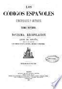 Los códigos españoles, concordados y anotados: Libros octavo, noveno, décimo y undécimo.- Tomo 10