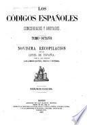 Los códigos españoles concordados y anotados ...: Novisima recopilacion de las leyes de España, Suplemento é indices