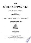 Los códigos españoles concordados y anotados ...: Nueva recopilacion. Autos acordados. Ordenansas de Bilbao