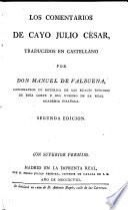 Los comentarios, traducidos en castellano por Manuel de Valbuena ... segunda edicion