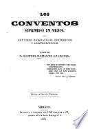 Los conventos suprimidos en Méjico