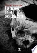 Los cráneos de los conquistadores