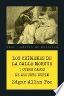Los crímenes de la calle Morgue y otros casos de Auguste Dupin