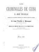 Los criminales de Cuba y d. José Trujillo
