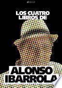 Los cuatro libros de Alonso Ibarrola
