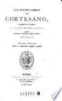 Los cuatro libros del Cortesano, compuestos en italiano ...