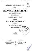 Los cuatro métodos curativos ó sea manual de higiene y de medicina popular que comprende los sistemas de Raspail, Leroy, Morison y Holloway