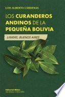 Los curanderos andinos de la pequeña Bolivia