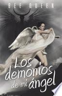 Los Demonios De Mi Angel