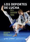 Los Deportes de Lucha en la Educación Física