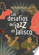 Los desafíos del jazz en Jalisco