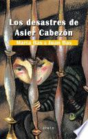 Los desastres de Asier Cabezón