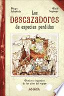 Los descazadores de especies perdidas