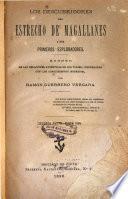 Los descubridores del Estrecho de Magallanes i sus primeros esploradores