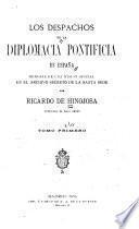 Los despachos de la diplomacia pontificia en España