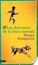 Los detectives de la línea morada