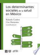 Los determinantes sociales de la salud en México