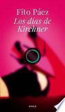 Los días de Kirchner