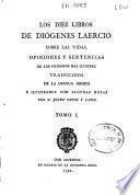 Los Diez libros de Diógenes Laercio sobre las vidas, opiniones y sentencias de los filósofos más ilustres, 1