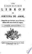 Los diez libros de fortuna de amor, divididos en dos tomos