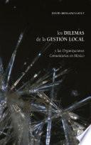 Los dilemas de la gestión local y las Organizaciones Comunitarias en México