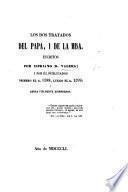 Los Dos tratados del Papa, i de la Misa, escritos por Cipriano d. Valera, y por él publicados primero el a. 1588, luego el a. 1599, i ahora fielmente reimpresos